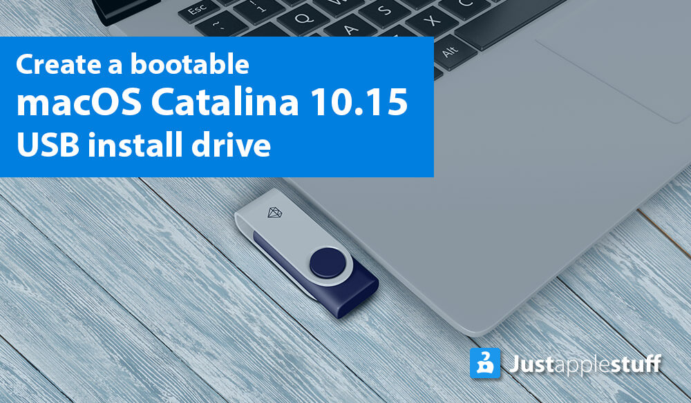 How to Make a Bootable Installer For MacOS Catalina