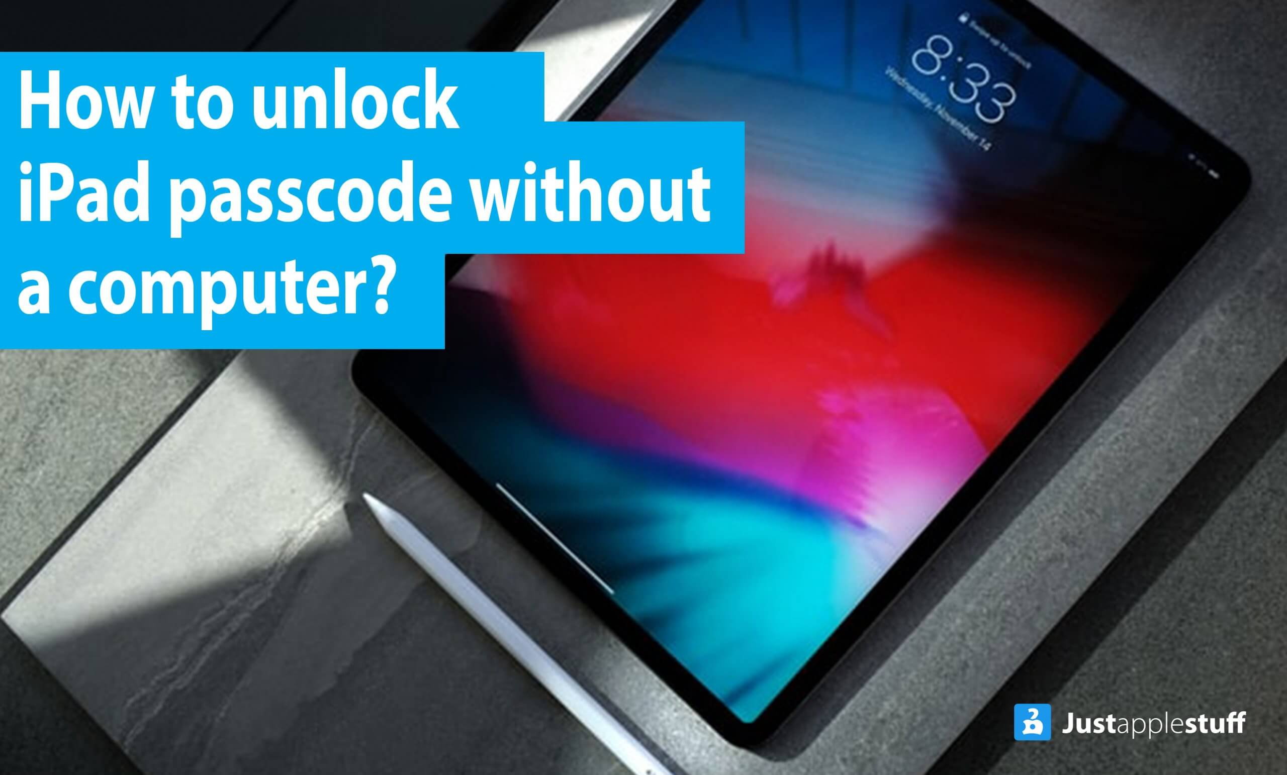How to unlock an iPad passcode without a computer